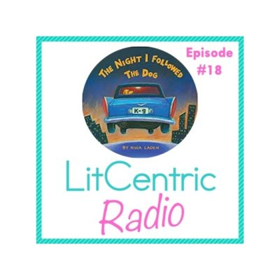 Episode 18 LitCentric Radio