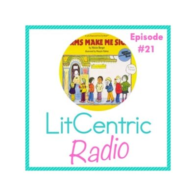 Episode 21 LitCentric Radio