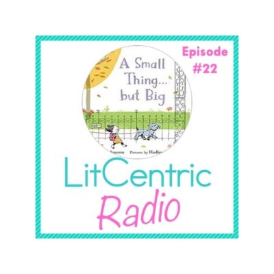 Episode 22 LitCentric Radio