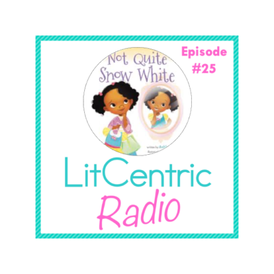 Episode 25 LitCentric Radio