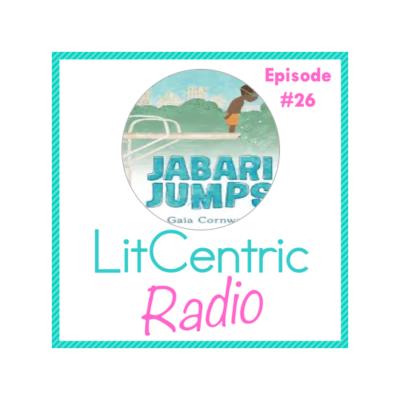 Episode 26 LitCentric Radio