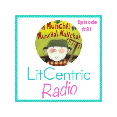 Episode 31 LitCentric Radio