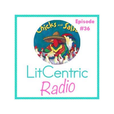 Episode 36 LitCentric Radio