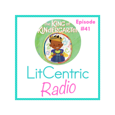 Episode 41 LitCentric Radio