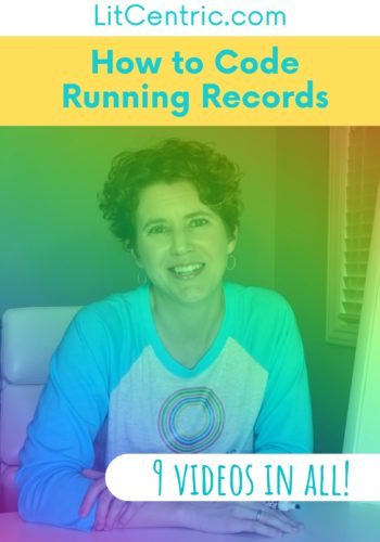 How to Code Running Records LitCentric
