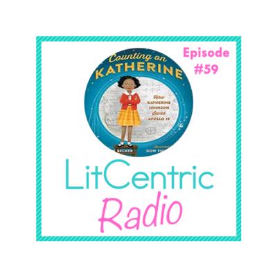 Episode 59 LitCentric Radio